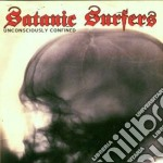 Satanic Surfers - Unconsiously Confined cd musicale di Surfers Satanic