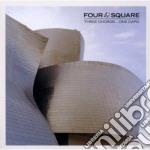 Four Square - Three Chords...one Capo' cd musicale di FOUR SQUARE