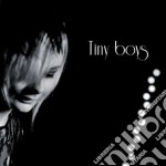 Tiny Boys - Tiny Boys cd musicale di Boys Tiny