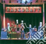 Backdraft - The Second Coming cd musicale di Backdraft