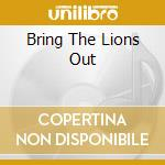 BRING THE LIONS OUT                       cd musicale di MELPO MENE