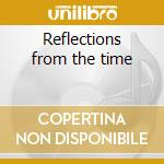 Reflections from the time cd musicale