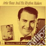 ARTIE SHAW AND HIS RHYTHM MAKERS          cd musicale di Artie Shaw