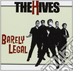 BARELY LEGAL cd musicale di HIVES