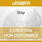 Stay cd musicale