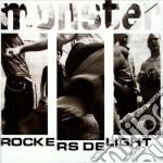 Monster - Rockers Delight cd musicale di MONSTER