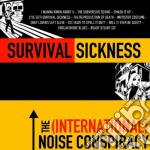 SURVIVAL SICKNESS cd musicale di International noise cospiracy