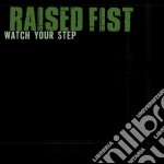 Raised Fist - Watch Your Step Kids cd musicale di Fist Raised