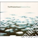 Weakerthans - Reunion Tour cd musicale di WEAKERTHANS