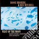 Bosse Broberg & Red Mitchell - West Of The Moon cd musicale