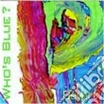 Pernille Bevort - Who's Blue ? cd musicale
