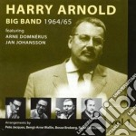 Harry Arnold - Big Band 1964-'65 Vol.1 cd musicale di ARNOLD HARRY