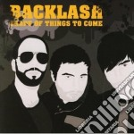 Backlash - Shape Of Things To Come cd musicale di BACKLASH