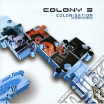 Colony 5 - Colonisation Extended cd musicale di COLONY 5