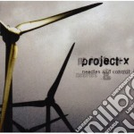Project-x - Needles & Control cd musicale di Project-x
