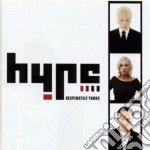 Hype - Desperately Yours cd musicale di HYPE