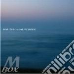 Caught the breeze cd musicale di Club Boat