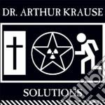 Dr. Arthur Krause - Solutions cd musicale di Arthur Dr. krause