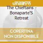 BONAPARTE'S RETREAT cd musicale di The Chieftains