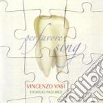 Vincenzo Vasi - Per Favore Sing cd musicale di Vincenzo Vasi