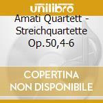 Quart.prussiani op.50 n.1/2/3 - amati q. cd musicale di Haydn