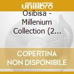 MILLENIUM COLLECTION(2CD) cd musicale di OSIBISA