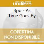 Rpo - As Time Goes By cd musicale di Royal philharmonic orchestra