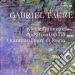 Gabriel Faure' - Quintetto X Pf E Archi Op.89, Op.115 cd musicale di Gabriel Faure'