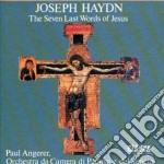 Haydn Franz Joseph - Le Sette Ultime Parole Di Cristo Sulla Croce cd musicale di Haydn franz joseph