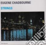 Eugene Chadbourne - Strings cd musicale di EUGENE CHADBOURNE