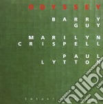 Barry Guy And Marilyn Crispell - Odyssey cd musicale di CRISPELL/GUY/LYTTON