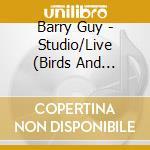 STUDIO / LIVE cd musicale di GUY/PARKER