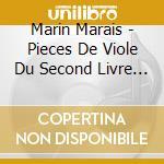 Marais - Pieces De Viole Du Second Livre 1701 - Jordi Savall cd musicale