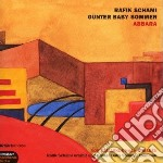 Rafik Schami And Gunter Baby Sommer - Abbara cd musicale di SCHAMI RAFIK & GUNT