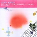 Lotte Anker / Sylvie Courvoisier / Ikue Mori - Alien Huddle cd musicale di L.ANKER/COURVOISI