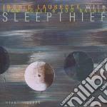 Laubrock, Ingrid-nob - Sleepthief cd musicale di LAUBROCK INGRID /L.N
