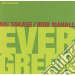 Takase, Aki-mahall, - Evergreen cd musicale di TAKASE AKI /MAHA RUD