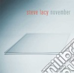 Steve Lacy - November cd musicale di Steve Lacy
