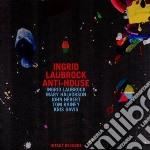 Laubrock, I.-halvors - Anti-house cd musicale di Laubrock Ingrid