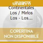 2 on 1 cd musicale di Mirlos Los