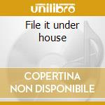 File it under house cd musicale