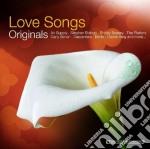 Love songs originals cd musicale di Artisti Vari