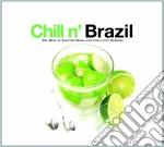 CHILL N' BRAZIL cd musicale di ARTISTI VARI