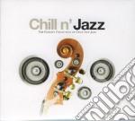 CHILL N' JAZZ cd musicale di ARTISTI VARI