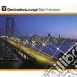 Destination lounge-san francisco cd musicale