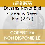 Dreams never end cd musicale di Industry Individual