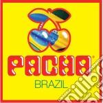 PACHA BRAZIL cd musicale di ARTISTI VARI