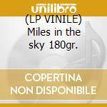 (LP VINILE) Miles in the sky 180gr. lp vinile