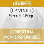 (LP VINILE) Secret 180gr. lp vinile