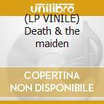 (LP VINILE) Death & the maiden lp vinile